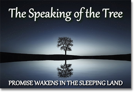The Speaking of the Tree, Promise Wakens in the Sleeping Land